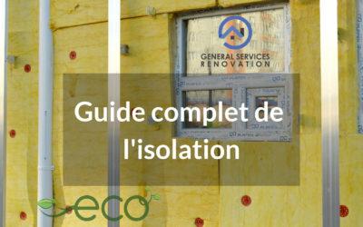 Guide complet de l'isolation thermique