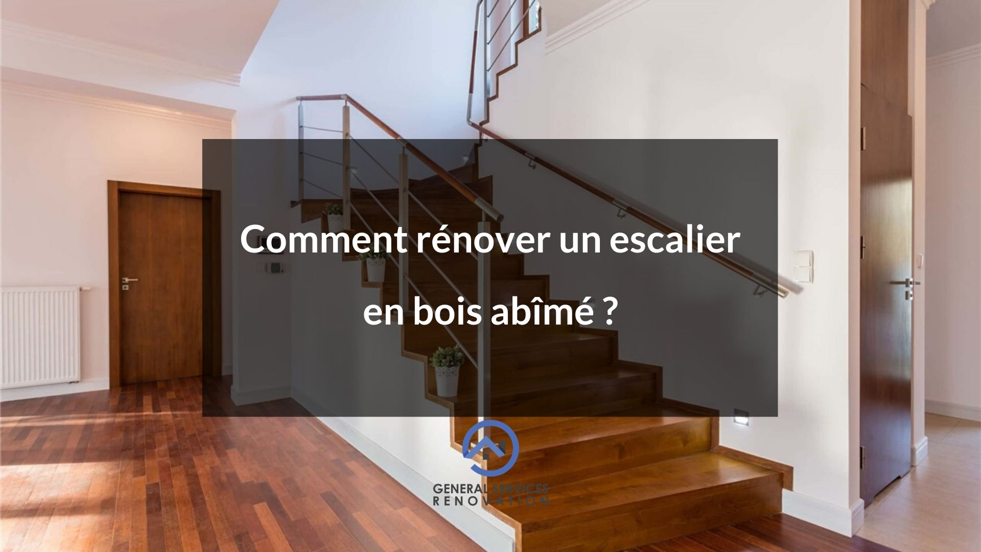 Repeindre Escalier En Bois comment rénover un escalier en bois abîmé ? - general services